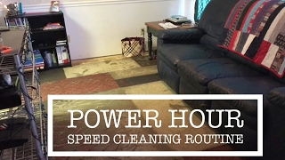 Power Hour: Speed Cleaning Routine
