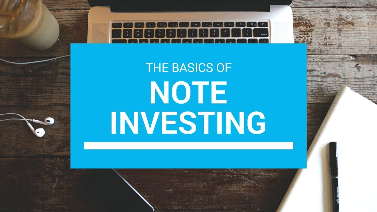 What Is Note Investing Youtube