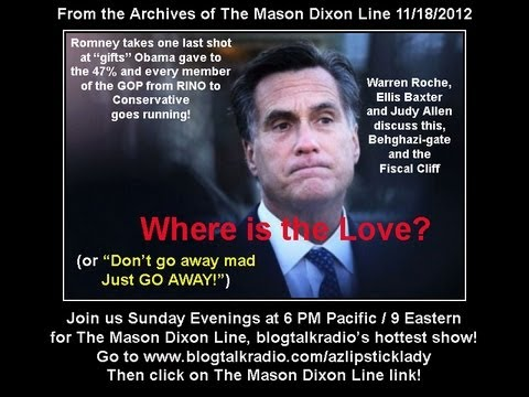Where is the Love? Benghazi-gate and The Fiscal Cliff. Mason Dixon Line 11/18/2012 FULL HOUR