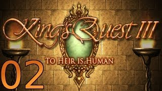 King's Quest 3: To Heir is Human Redux - [02/08] - English Walkthrough