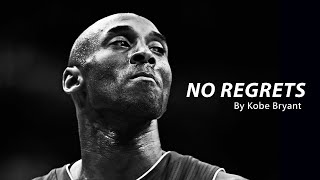 NO REGRETS - Kobe Bryant (Motivational Video)