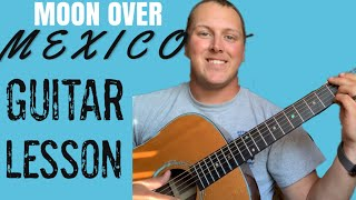 Download Moon Over Mexico guitar lesson Mp3 and Videos