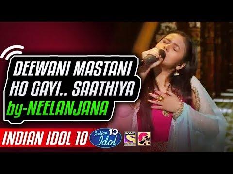 Deewani Mastani Ho Gayi - Neelanjana - Indian Idol 10 - Neha Kakkar - 15 December 2018