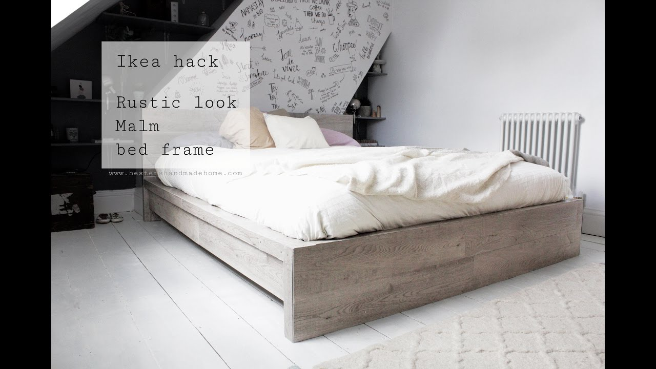 ikea hack rustic look for malm bed frame youtube. Black Bedroom Furniture Sets. Home Design Ideas