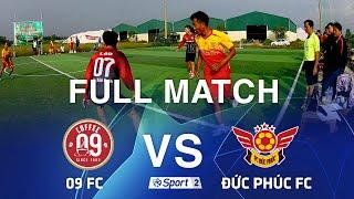 Full Match: 09 FC vs Đức Phúc FC. Giải bóng đá các CLB Huyện Hải Lăng