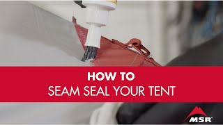 How to Seam Seal a Tent