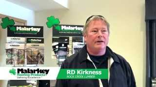 Malarkey Testimonial: RD Kirkness, Rock Creek Lumber video thumbnail
