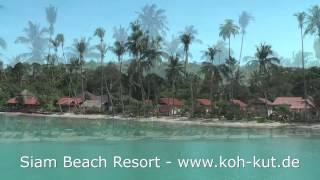 Siam Beach Resort Koh Kut (Full HD) www.koh-kut.de