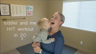 Video Toddler and Me HIIT Workout #3 download MP3, 3GP, MP4, WEBM, AVI, FLV Juli 2018