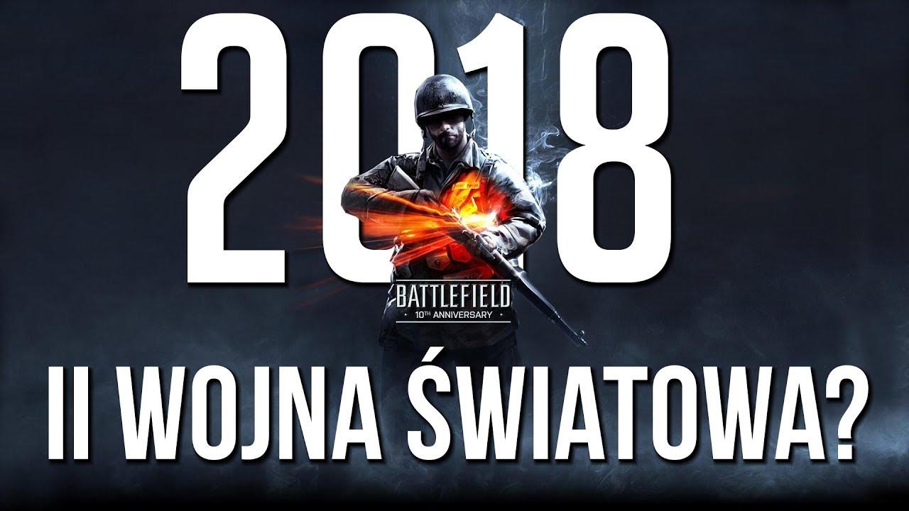 battlefield 2018 w okresie ii wojny Światowej? - youtube