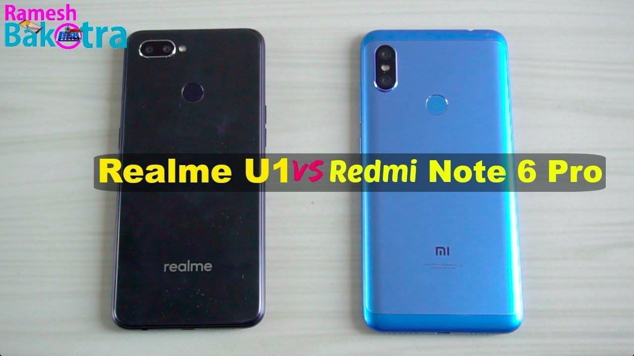 Realme U1 Vs Readmi Note 6 Pro SpeedTest And Camera Comparison Mobile Arena