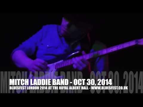 BLUESFEST 2014 - MITCH LADDIE BAND