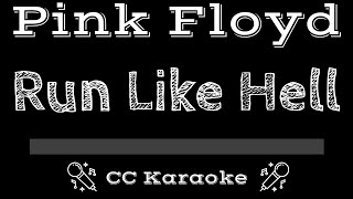 Pink Floyd • Run Like Hell (CC) [Karaoke Instrumental Lyrics]