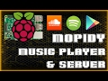 Mopidy music streaming server on raspberry pi