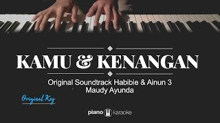 Download Kamu dan Kenangan (KARAOKE PIANO COVER) Maudy Ayunda (OST Habibie dan Ainun 3)