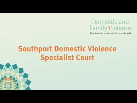 Southport Specialist DFV Court