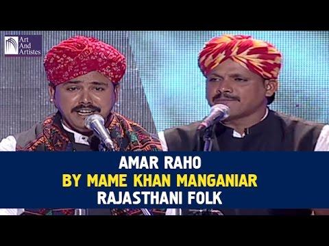 Amar Raho | Mame Khan Manganiar | Rajasthani Folk | Idea Jalsa | Art And Artistes