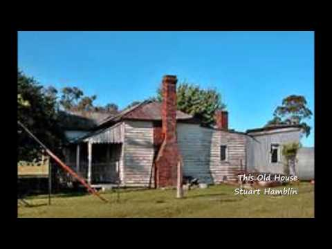 This Old House - Stuart Hamblin