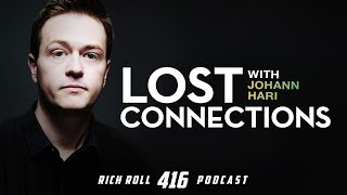 What Causes Addiction & Depression With Johann Hari | Rich Roll Podcast