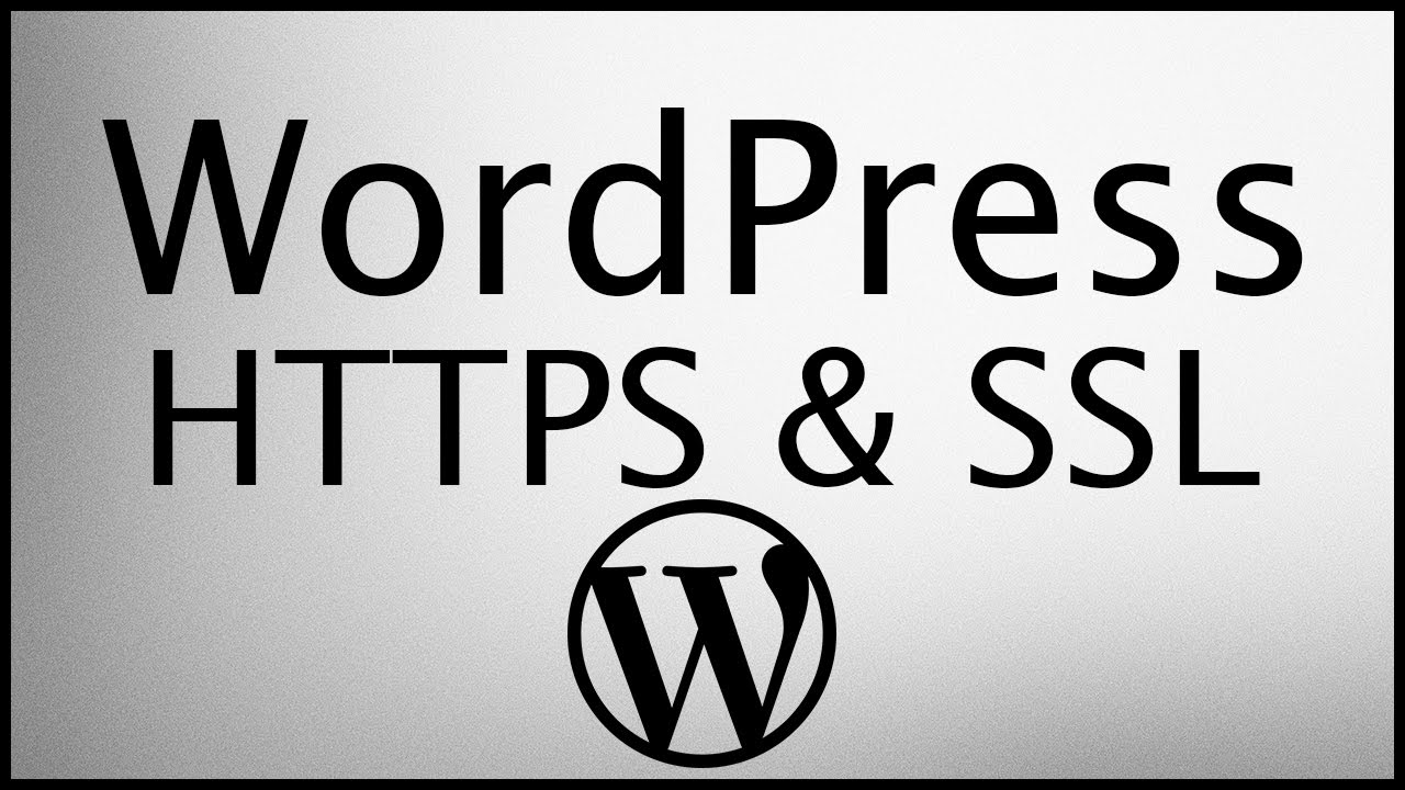 Http To Https How To Add A Free Ssl Certificate To Your Wordpress