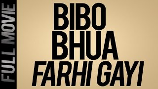 Bibo Bhua Farhi Gayi