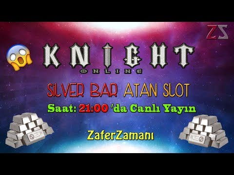 Knight Online  Destan    Silver Bar Atan Slot