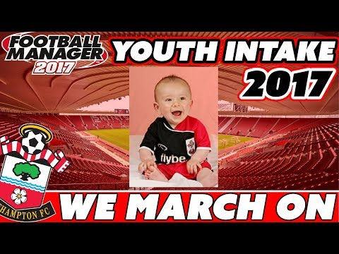 We March On ⚽😇 - 2016/2017 Youth Intake Special - Football Manager 2017 - Southampton Save