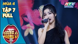 GIỌNG ẢI GIỌNG AI 4 | TẬP 7 FULL | Giang - Xìn ngao ngán với Minh Hằng - Dương Triệu Vũ | 7/9/2019