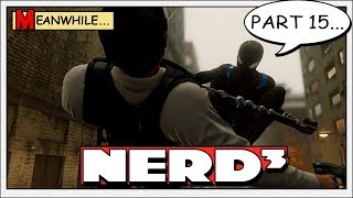 Nerd³ is Spider-Man - 15 - The Sad Episode