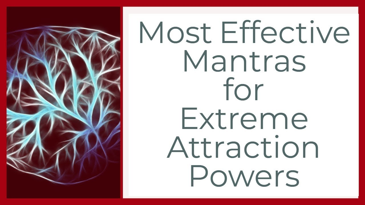 Most Effective Mantras for Extreme Attraction Powers by Prophet666