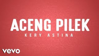Aceng Pilek (Lyric Video)