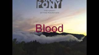 Tired Pony - Blood (with lyrics)