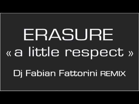 Erasure - A Little Respect (Fabian Fattorini remix) [v2] mp3