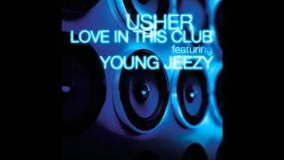 Love In This Club Usher Ft. Young Jeezy Re.mp3