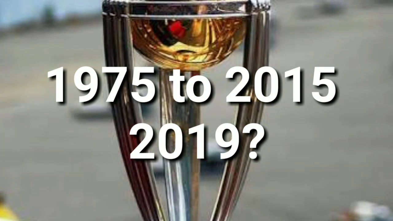 ICC Cricket World Cup Winners List From 1975 to 2015 winning World Cup team and 2019?