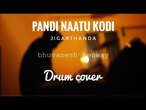 Pandi naatu kodi - jigarthanda drum cover ft BK