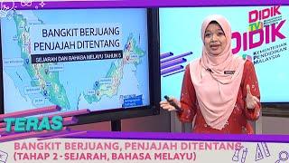 Teras (2021)   Bangkit Berjuang, Penjajah Ditentang (Tahap 2 – Sejarah, Bahasa Melayu)