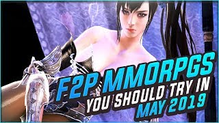 10 Free to Play MMORPGs You Should Definitely Try In May, 2019!