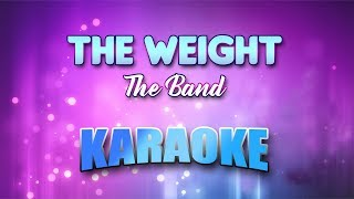 The Band - The Weight (Karaoke version with Lyrics)