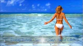 Deejay Dalvee - Summer Days (Radio Edit)