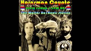Roots Lab Int.Hornsman Coyote Serbia Reggae special edition pt.2