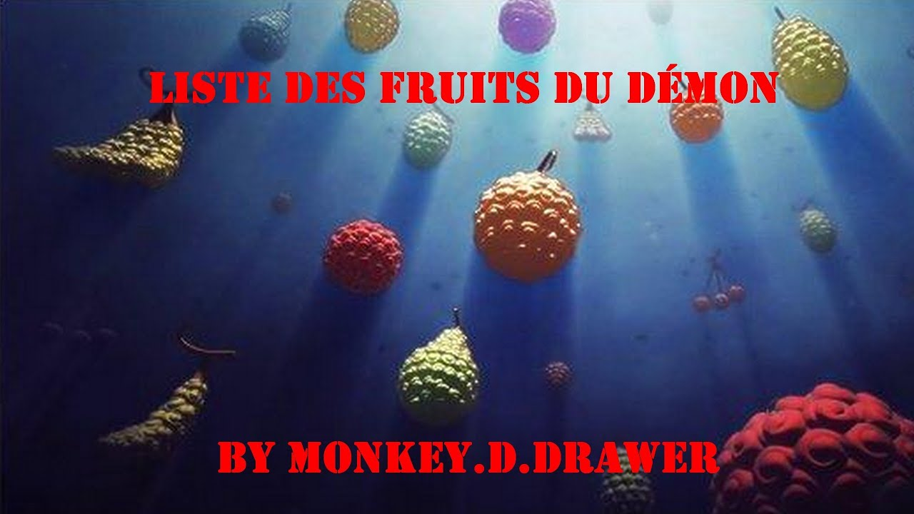 one piece liste des fruits du d mon youtube. Black Bedroom Furniture Sets. Home Design Ideas