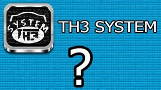Know more on TH3 System channel and download TH3Systsem application