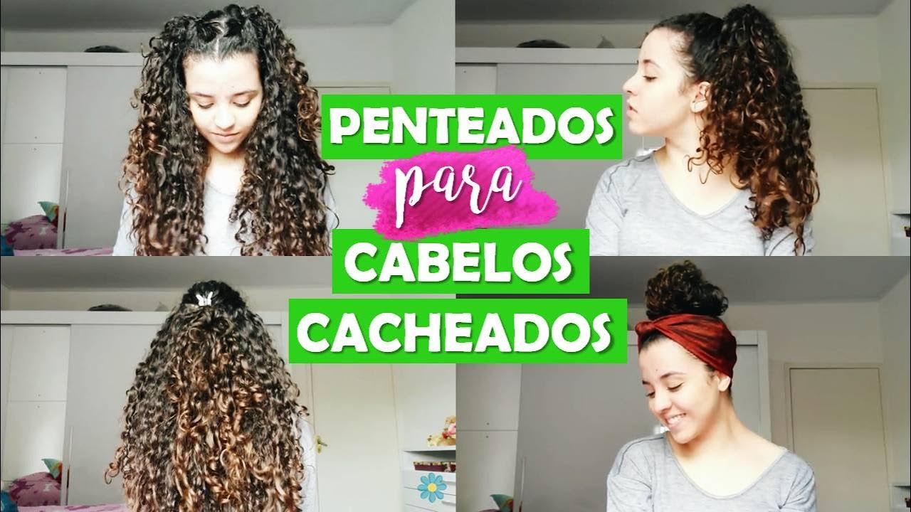 5 Penteados Fáceis Para Cabelos Cacheados