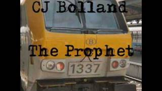 Watch Cj Bolland The Prophet video