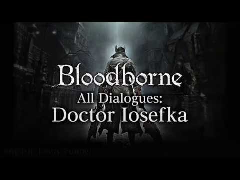 Bloodborne All Dialogues: Doctor Iosefka (Multi-language)