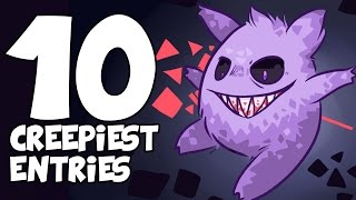 Top 10 CREEPIEST Pokédex Entries (including Sun and Moon!)