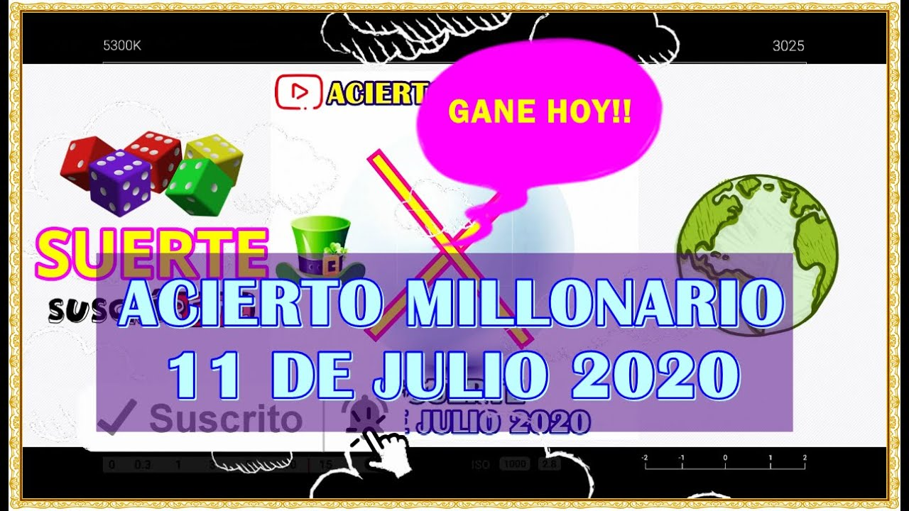 ACIERTO MILLONARIO 11 DE JULIO 2020