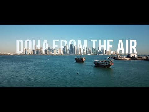 DOHA from the Air | Drone short film