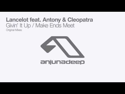 Lancelot feat. Antony & Cleopatra - Make Ends Meet